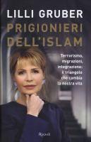 Prigionieri dell'Islam / Lilli Gruber