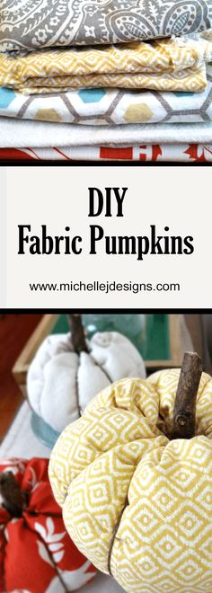 DIY Fabric Pumpkins are easy to make and don't require a lot of supplies. I love to decorate for fall and pumpkins are a great home decor. This year I thought I would ease into the fall season a bit and create some different DIY Fabric Pumpkins. They turned out so cute! - www.michellejdesigns.com
