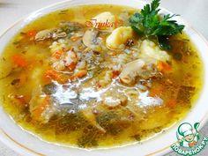 Грибной суп с богатым вкусом - кулинарный рецепт