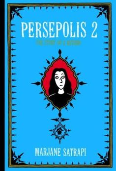 Read online Persepolis The Story of a Return graphic novel by Marjane Satrapi, Cover Page Good Books, Books To Read, My Books, Library Books, Open Library, Free Pdf Books, Free Ebooks, Ebooks Online, Persepolis Book