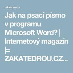 Jak na psací písmo v programu Microsoft Word? | Internetový magazín |= ZAKATEDROU.CZ =| Pc Mouse, Internet, Education, Motivation, Personal Finance, Microsoft, Wifi, Youtube