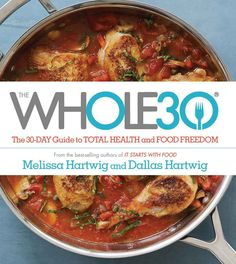 Tyler grabbed The Whole30: The 30-Day Guide to Total Health and Food Freedom