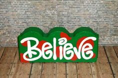 Believe Painted Bricks Crafts, Brick Crafts, Painted Pavers, Concrete Crafts, Stone Crafts, Cement Pavers, Concrete Edging, Bowling Pin Crafts, Holiday Crafts