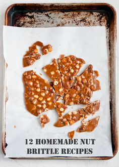Babble's got a list of buttery homemade nut brittle recipes perfect for filling any candy jar.