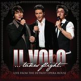 Il Volo Takes Flight: Live from the Detroit Opera House [CD], 001655302