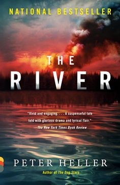 ePub Book The River, A novel, Author : Peter Heller Friendship Test, Freshman Orientation, The Dog Star, Good Books, Books To Read, Outside Magazine, Sleeping Under The Stars, Canoe Trip, Penguin Random House