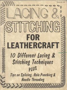 Leather Craft: Lacing and Stitching Techniques Leather Carving, Leather Art, Sewing Leather, Leather Gifts, Leather Jewelry, Leather And Lace, Custom Leather, Handmade Leather, Tandy Leather