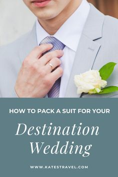 How to pack your suit without wrinkling when traveling. How to pack a grooms suit in a suitcase. #katestravel #traveltips Wedding Set Up, Hotel Wedding, On Your Wedding Day, Perfect Wedding, Destination Wedding Locations, Destination Wedding Invitations, Wedding Trends, Wedding Tips, Travel Tips