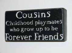 Cousins Share a Special Bond