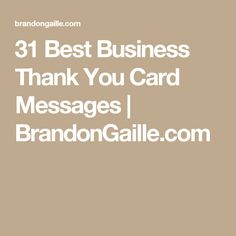 50 graduation thank you card sayings and messages pinterest 31 best business thank you card messages colourmoves