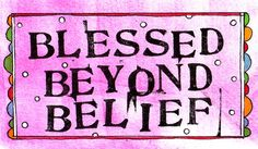 """Blessed"" <3<3<3<3"