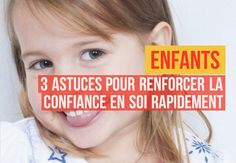 Enfants : 3 astuces pour renforcer la confiance en soi rapidement