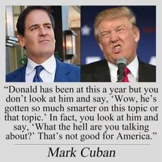 Funny Quotes About Donald Trump by Comedians and Celebrities: Mark Cuban on Trump's Campain