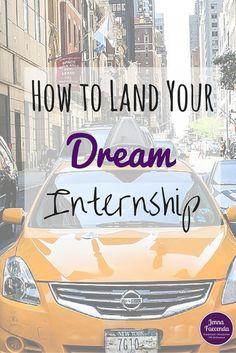 How to Land Your Dream Internship — Jenna Faccenda