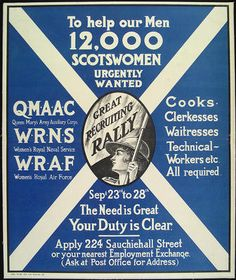"British/Scottish WWII poster, ""To help our Men, 12,000 Scotswomen Urgently Wanted"" (QMAAC, WRNS, WRAF)"