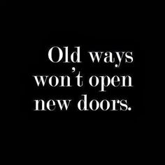 #happinessis http://www.positivewordsthatstartwith.com/ Old ways won 't open new doors. Think about that #positivewords