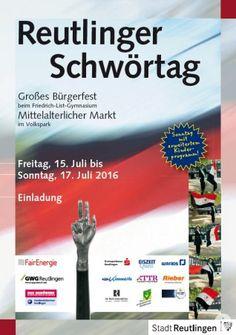Plakat Schwörtag 2016 - Vom Freitag bis Sonntag (15. - 17.07.2016) findet das Große Bürgerfest zum Reutlinger Schwörtag statt. Diesmal mit erweitertem Kinderprogramm. Eintritt frei!