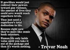 I love this guy. Trevor Noah, Intersectional Feminism, Pro Choice, Political Views, Meaningful Quotes, Social Justice, Thought Provoking, True Stories, Comedians
