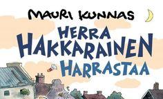 Herra Hakkarainen harrastaa - Kotkan Kaupunginteatteri / Naapuri-Näyttämö, Kotka - 5.10.2016 - 24.1.2017 - Tiketti