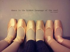 "i like this quote and picture.   ""dance is the hidden language of the soul."" -Marta Graham"