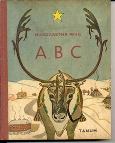 Margarethe Wiig, Saami language book of ABCs vintage book cover: cover by Per Åhlin Print Inspiration: 10 Creative Book Cover Designs . Creative Book Covers, Best Book Covers, Beautiful Book Covers, Book Cover Design, Book Design, Ex Libris, Vintage Children's Books, Graphic, Cover Art