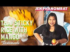 (4) Thai Sticky Rice With Mango | Good Times with Jen - YouTube