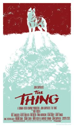 """brandnewnostalgia:    This week at Brand New Nostalgia we'll be celebrating the cinematic work ofJohn Carpenter, whose films include such classics asTHEY LIVE,HALLOWEEN, andESCAPE FROM NEW YORK — just to name a few.  We're kicking things off with Brian Churilla'sre-imagined movie poster for John Carpenter's """"The Thing""""  ~BNN"""