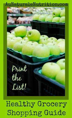 Read later-The Au Naturale Nutrition Grocery Shopping Guide. PRINT the LIST! (Paleo, gluten free). Planning is Key! Feed your family the healthiest foods. By www.AuNaturaleNutrition.com