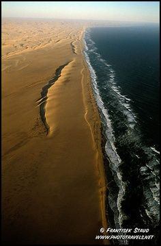 Someday I want to stand where the ocean kisses the desert sand.   (Namibia)