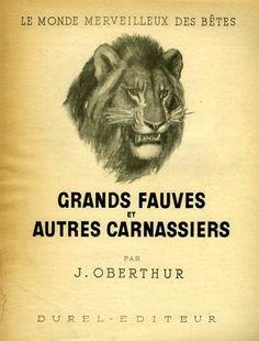Oberthur. Grands fauves et autres carnassiers. 1947