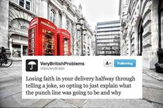30 Very British Problems Or signs I should have been born in Britain because this is my life. Funny Laugh, Stupid Funny, Funny Stuff, Random Stuff, Funny Pins, Random Things, Hilarious, First World Problems, Life Problems
