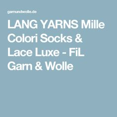 LANG YARNS Mille Colori Socks & Lace Luxe - FiL Garn & Wolle