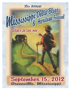 Blues posters | 2012 Blues Festival Poster - Mississippi Delta Blues& Heritage ...