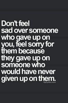 Don't feel sad....