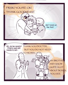 Frisk at the Hospital || Sans and Papyrus 6/8