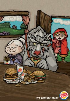 Burger King and Little Red Riding Hood. Now Open Burger King at Eatery Kuningan City Level 3 Ads Creative, Creative Advertising, Food Advertising, Examples Of Fairy Tales, Print Ads, Poster Prints, Posters, Burger King, Programming For Kids