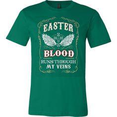 EASTER BLOOD RUNS THOUGH MY VEINS T-SHIRT