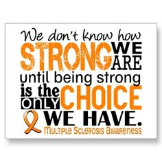 MS does not only affect the person with it. It affects the whole family. Lets be strong together!