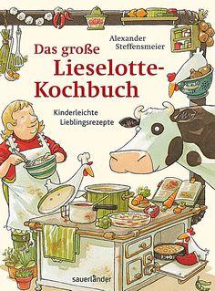 Das grosse Lieselotte-Kochbuch, Alexander Steffensmeier