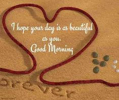 """Good Morning images for girlfriend and Wishes. Be positive """"Each good morning we are born again, what we do today is what matters most"""" Don't struggle to Be Positive Good Morning Wishes Love, Good Morning For Her, Flirty Good Morning Quotes, Good Morning Romantic, Positive Good Morning Quotes, Motivational Good Morning Quotes, Good Morning Texts, Morning Status, Beautiful Morning"""