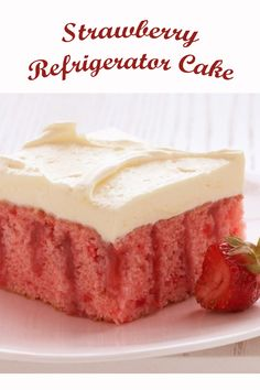 Pink and fluffy. Your mom will love this Mother's Day dessert recipe! Strawberry Refrigerator Cake, Mothers Day Desserts, Cold Cake, Duncan Hines, Recipe For 4, Homemade Cakes, Frosting, Sweet Tooth, Cheesecake