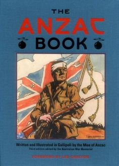 Booktopia has The ANZAC Book, edited by C.) by The Australian War Memorial. Buy a discounted Hardcover of The ANZAC Book, edited by C. World War One, First World, Anzac Day Australia, Anzac Soldiers, Action Fight, Book Gifts, Historian, Book 1, Humor