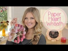 ▶ Paper Heart Wreath!! - #YouTube