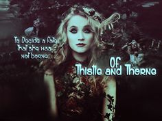 Of Thistle and Thorne