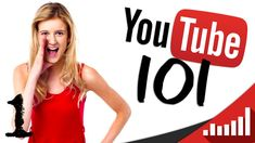 ★ How to YouTube for Brand New YouTubers - Introduction to YouTube101 ★