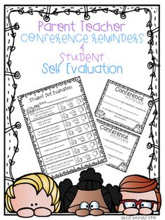 Super easy reminder to send home with students for upcoming conferences and a great student self evaluation to have students fill out prior to their conference. Thank you!