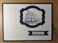 Thinking of you...  Stampin' Up! The Open Sea set and Teeny Tiny Wishes along with Darice Lighthouse embossing folder