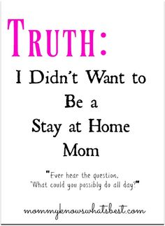 I Didn't Want to Be a Stay at Home Mom