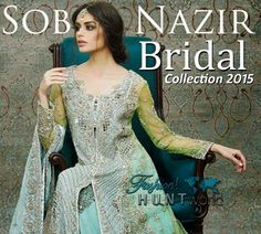 Sobia Nazir Bridal Collection 2015 - Wedding Wear Bridal Suits Pakistani