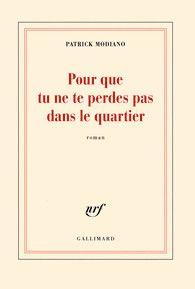 Pour que tu ne te perdes pas dans le quartier - Blanche - GALLIMARD - Site Gallimard